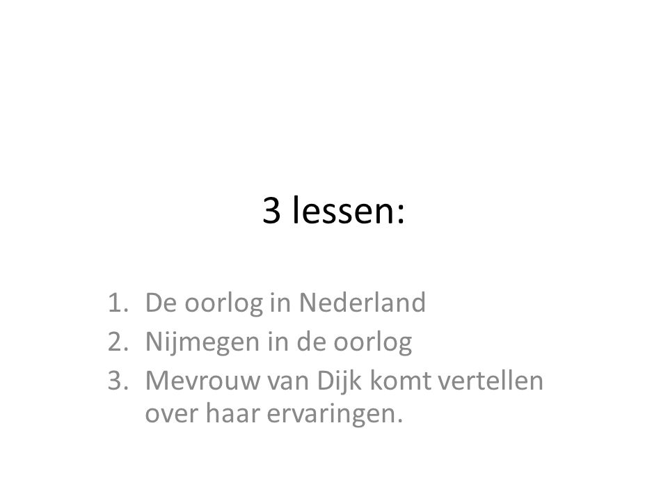 3 lessen: De oorlog in Nederland Nijmegen in de oorlog