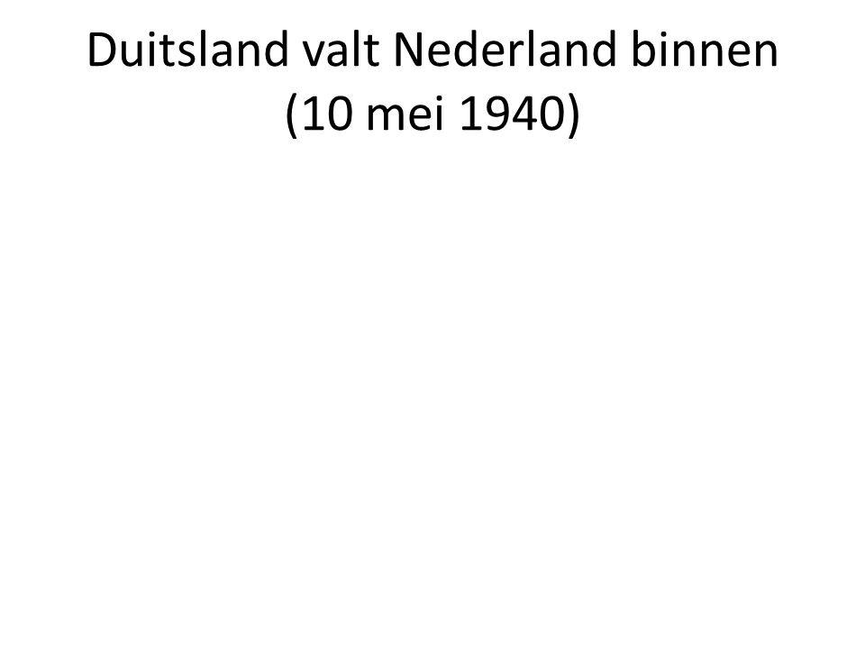 Duitsland valt Nederland binnen (10 mei 1940)