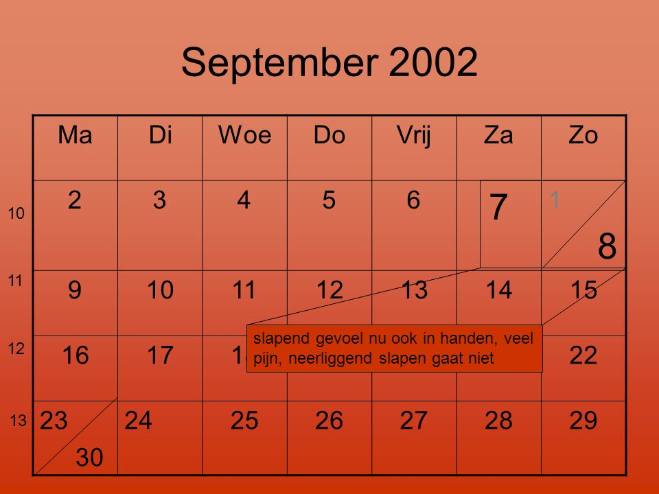 September 2002 7 Ma Di Woe Do Vrij Za Zo 2 3 4 5 6 1 8 9 10 11 12 13