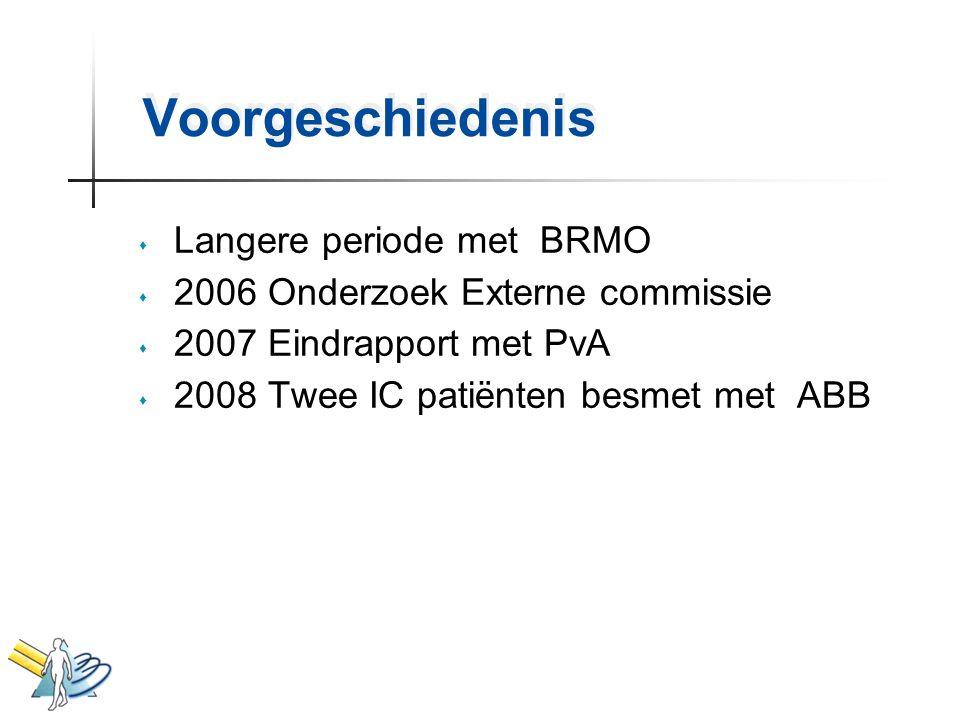 Voorgeschiedenis Langere periode met BRMO
