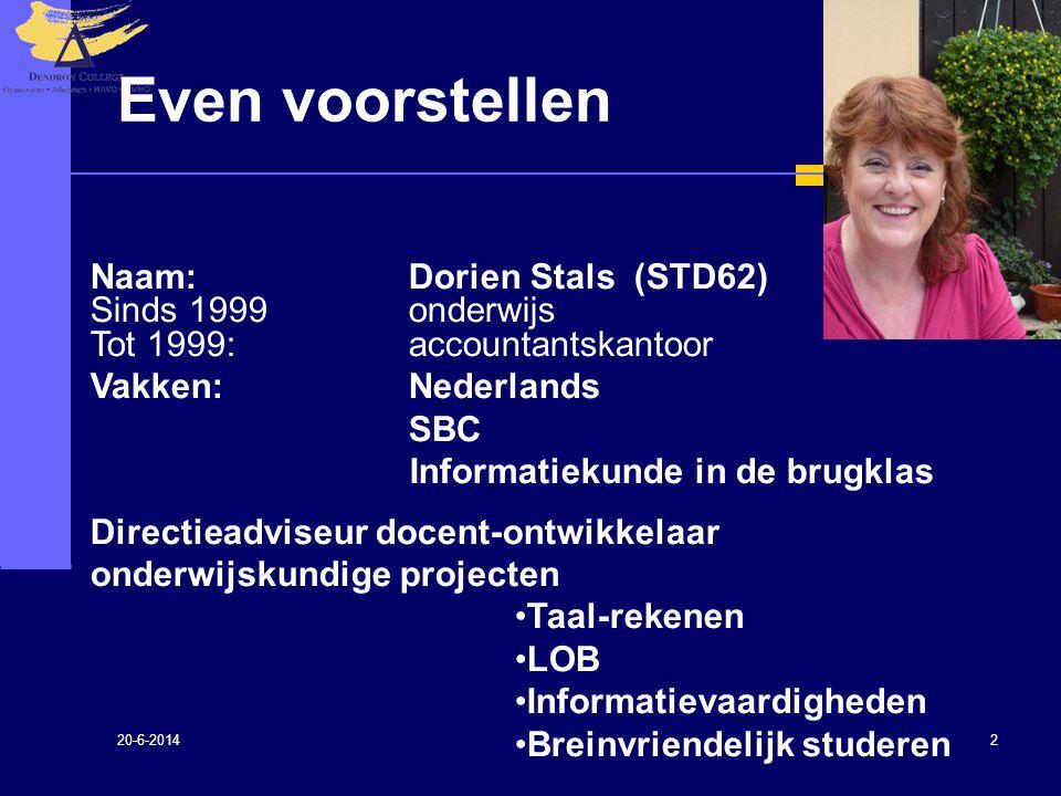 Even voorstellen Naam: Dorien Stals (STD62) Sinds 1999 onderwijs