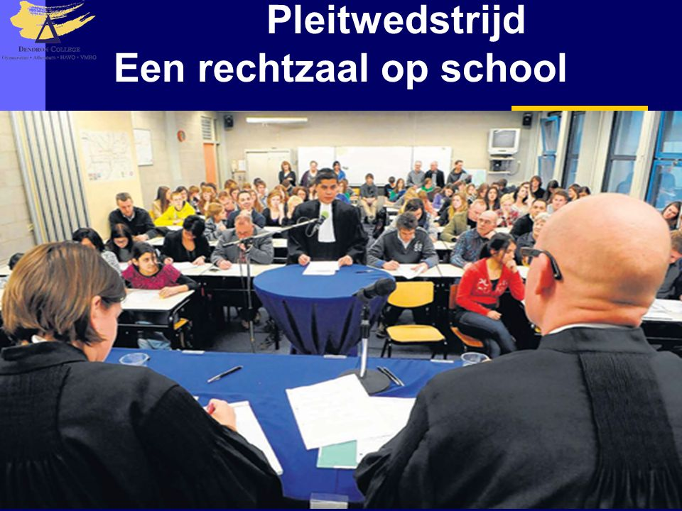 Pleitwedstrijd Een rechtzaal op school