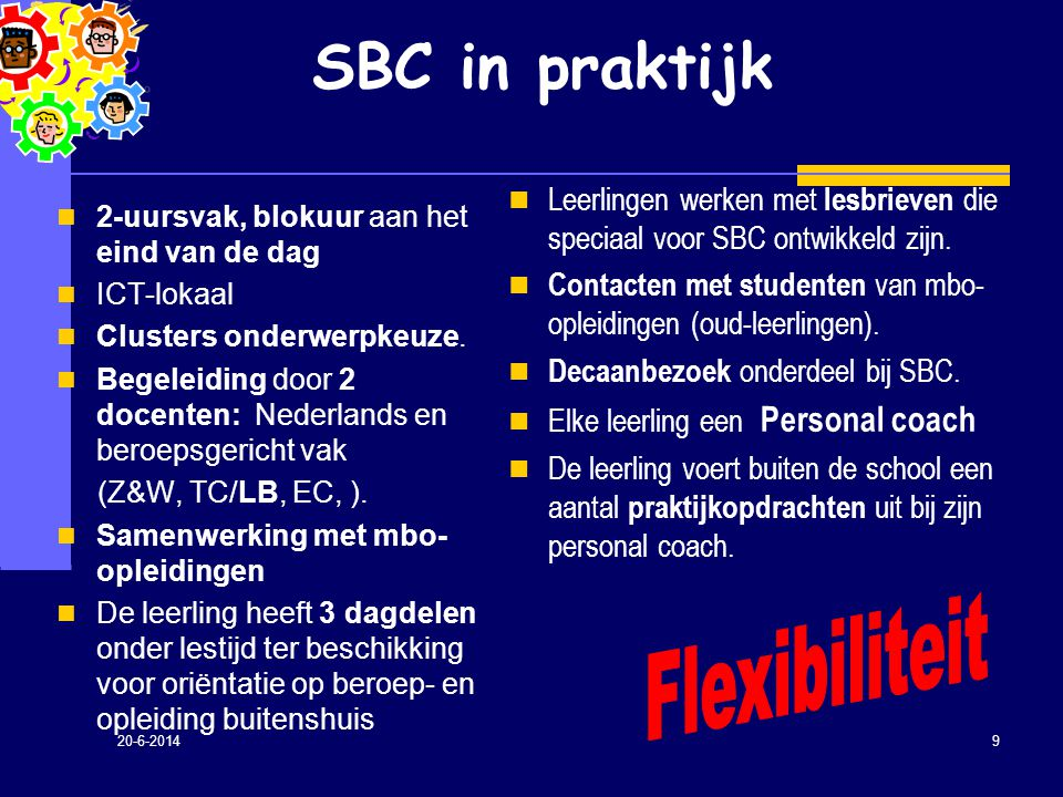 SBC in praktijk Flexibiliteit
