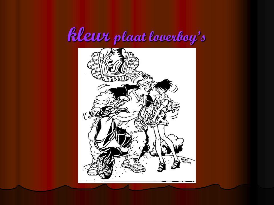 kleur plaat loverboy's