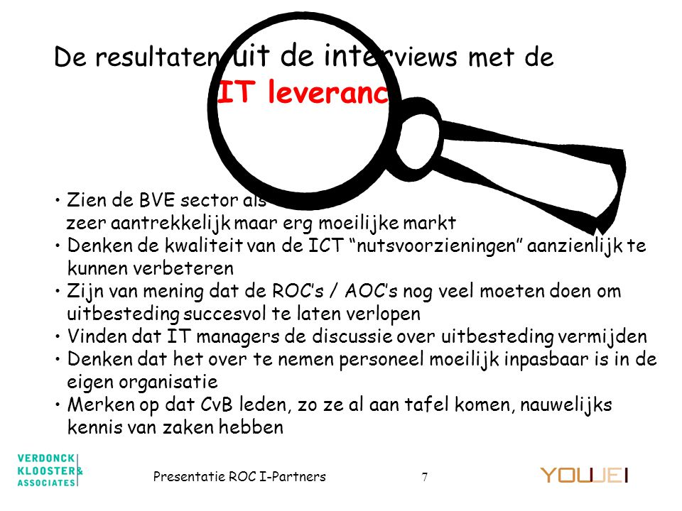 De resultaten uit de interviews met de IT leveranc