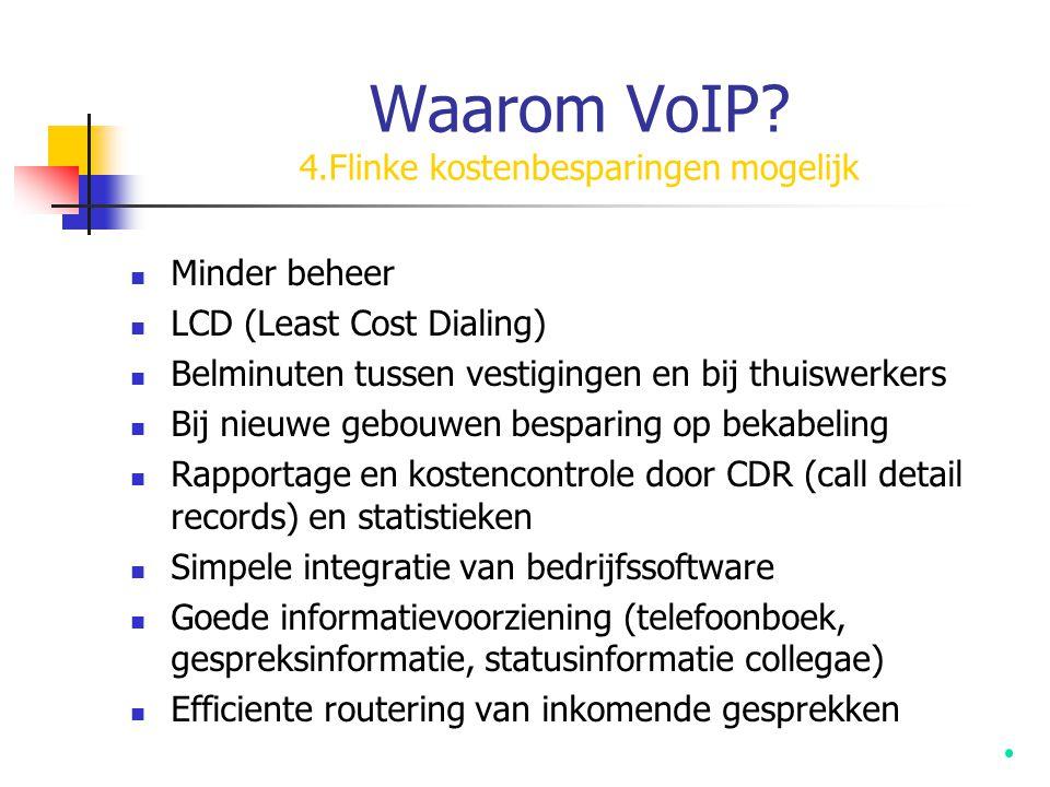 Waarom VoIP 4.Flinke kostenbesparingen mogelijk