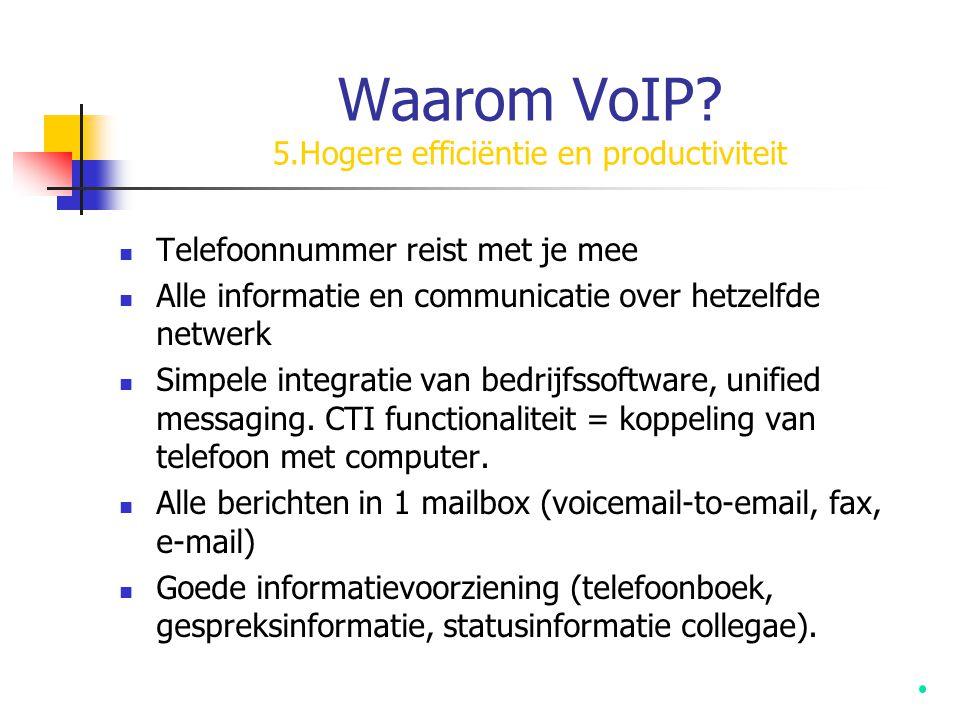 Waarom VoIP 5.Hogere efficiëntie en productiviteit