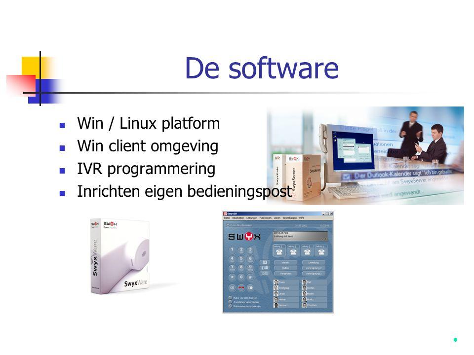 De software Win / Linux platform Win client omgeving IVR programmering