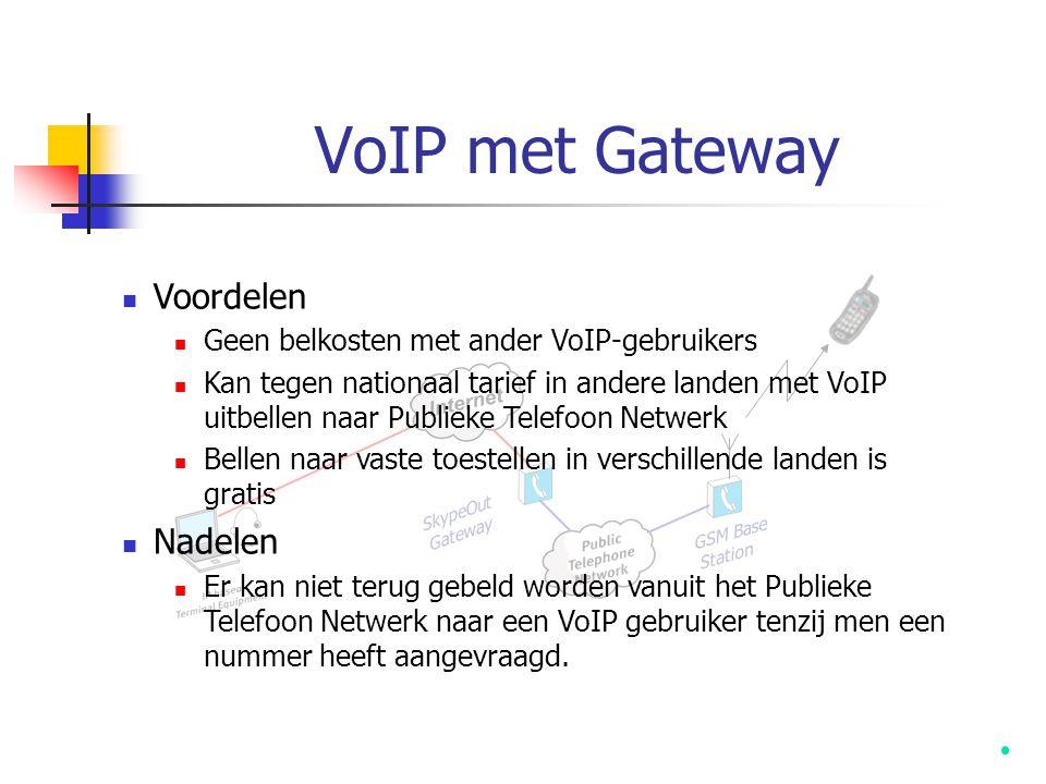 VoIP met Gateway Voordelen Nadelen