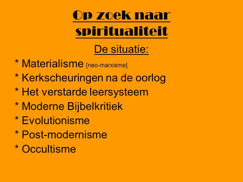 Op zoek naar spiritualiteit