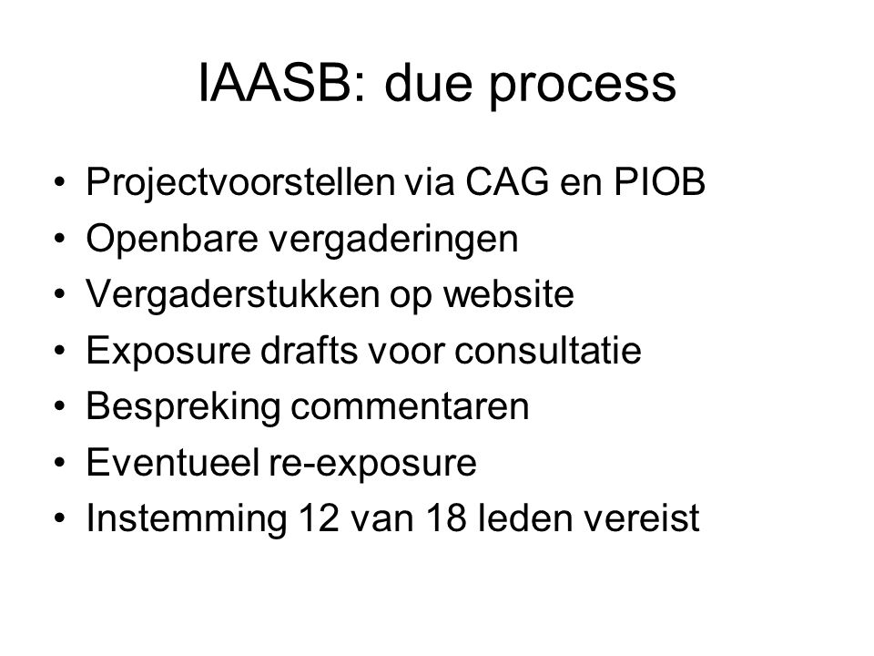 IAASB: due process Projectvoorstellen via CAG en PIOB
