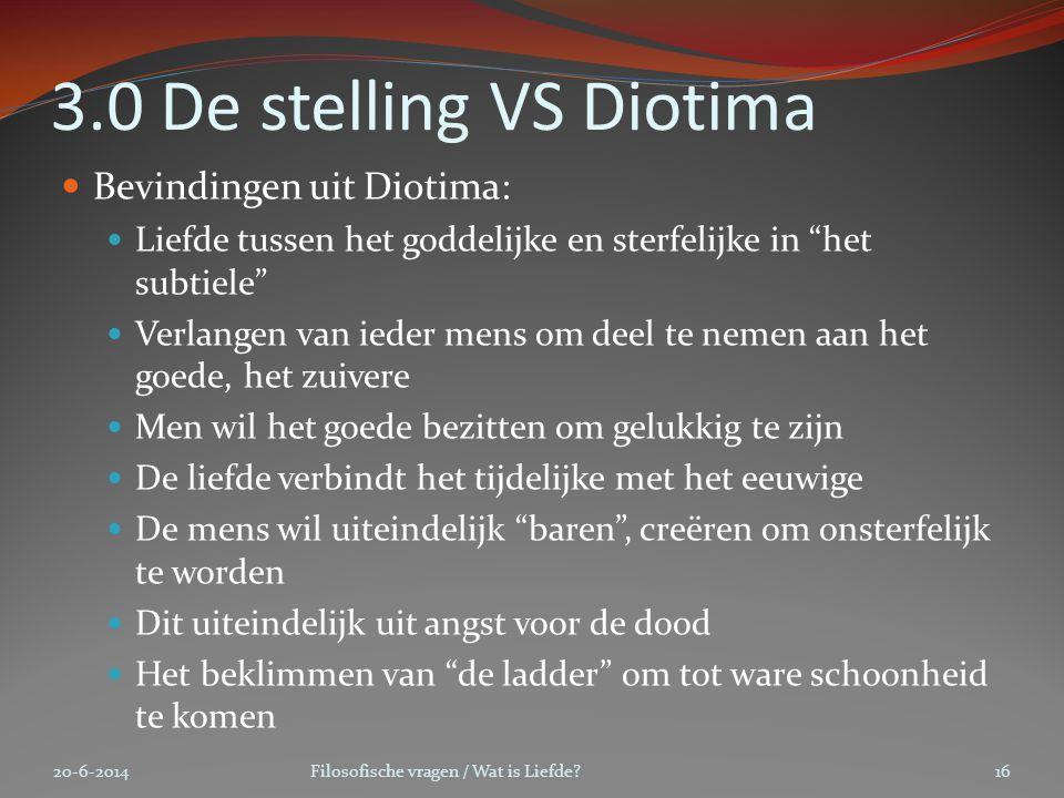3.0 De stelling VS Diotima Bevindingen uit Diotima: