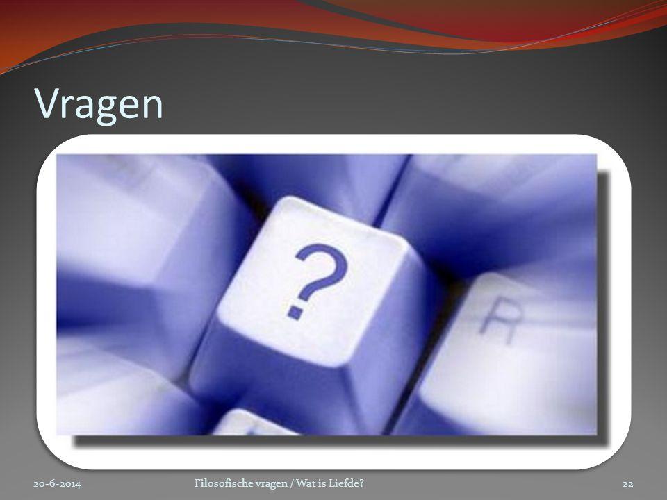 Vragen 2-4-2017 Filosofische vragen / Wat is Liefde