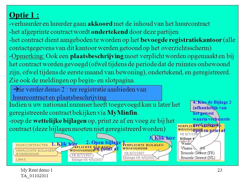 Optie 1 : het afgeprinte contract wordt ondertekend door deze partijen