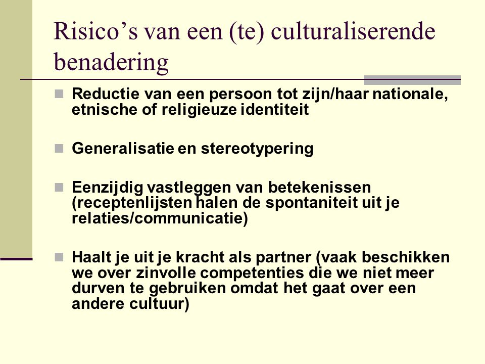 Risico's van een (te) culturaliserende benadering