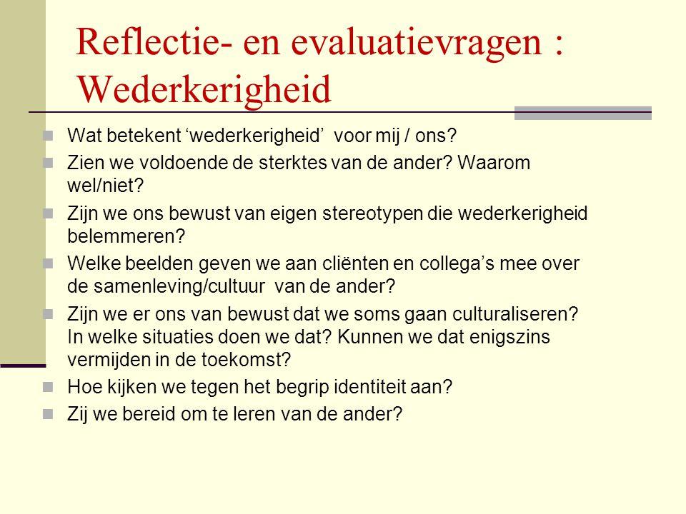 Reflectie- en evaluatievragen : Wederkerigheid
