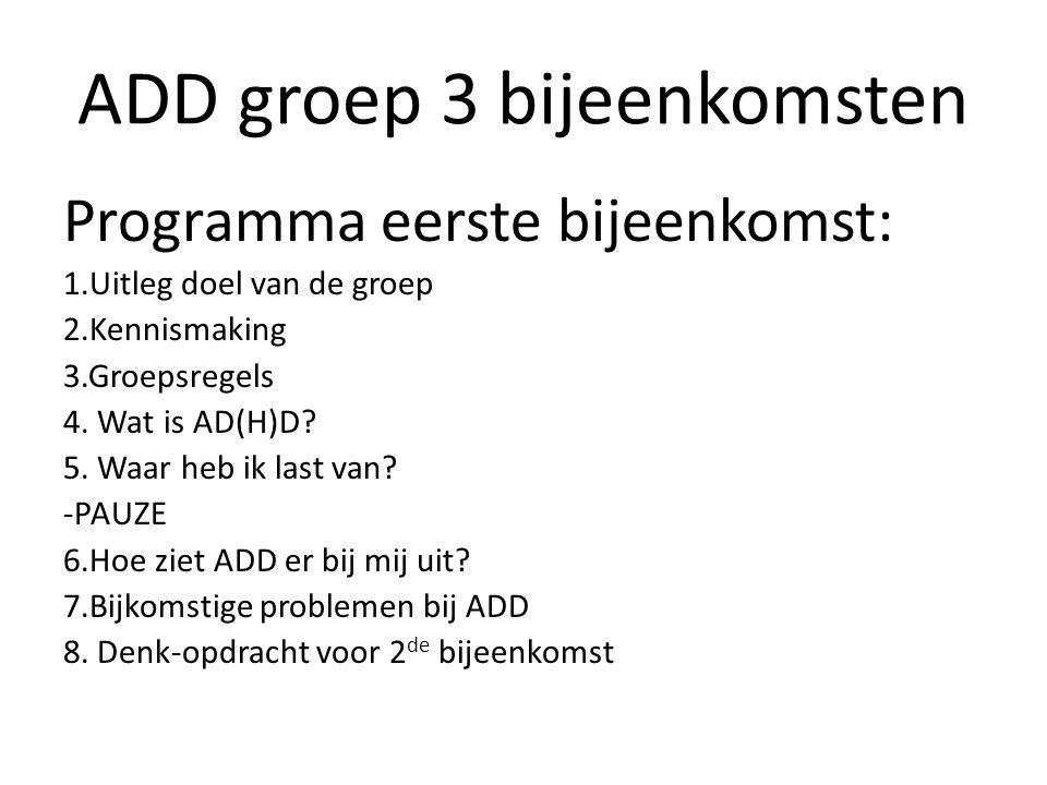 ADD groep 3 bijeenkomsten