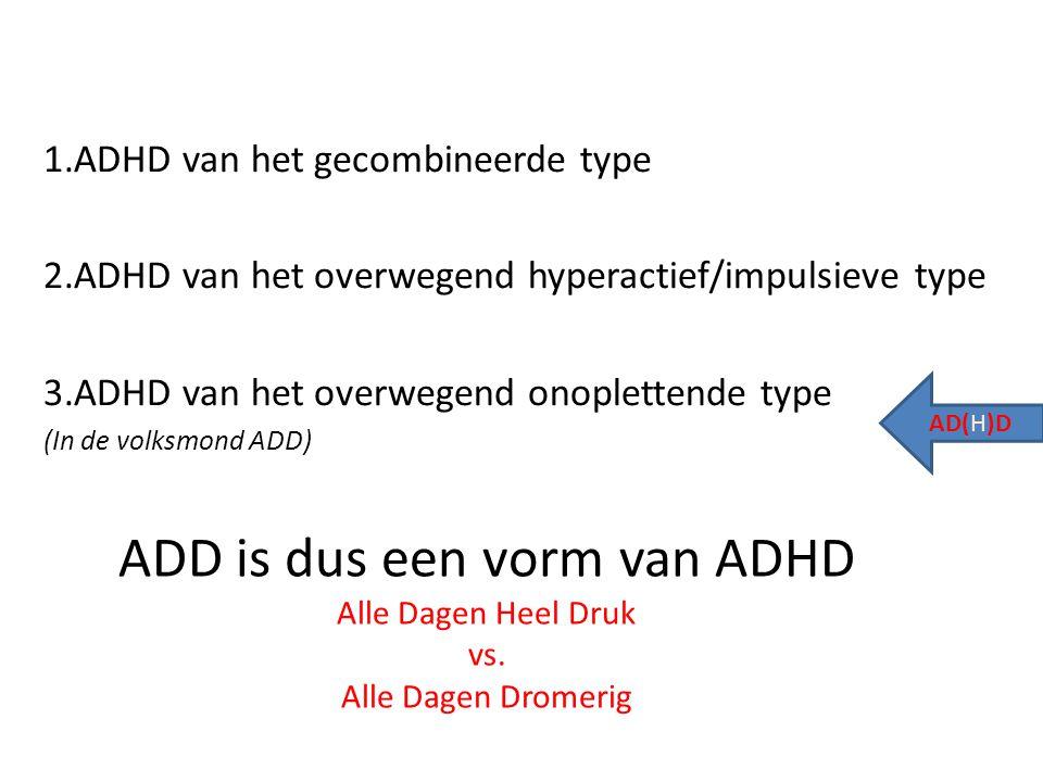 1.ADHD van het gecombineerde type