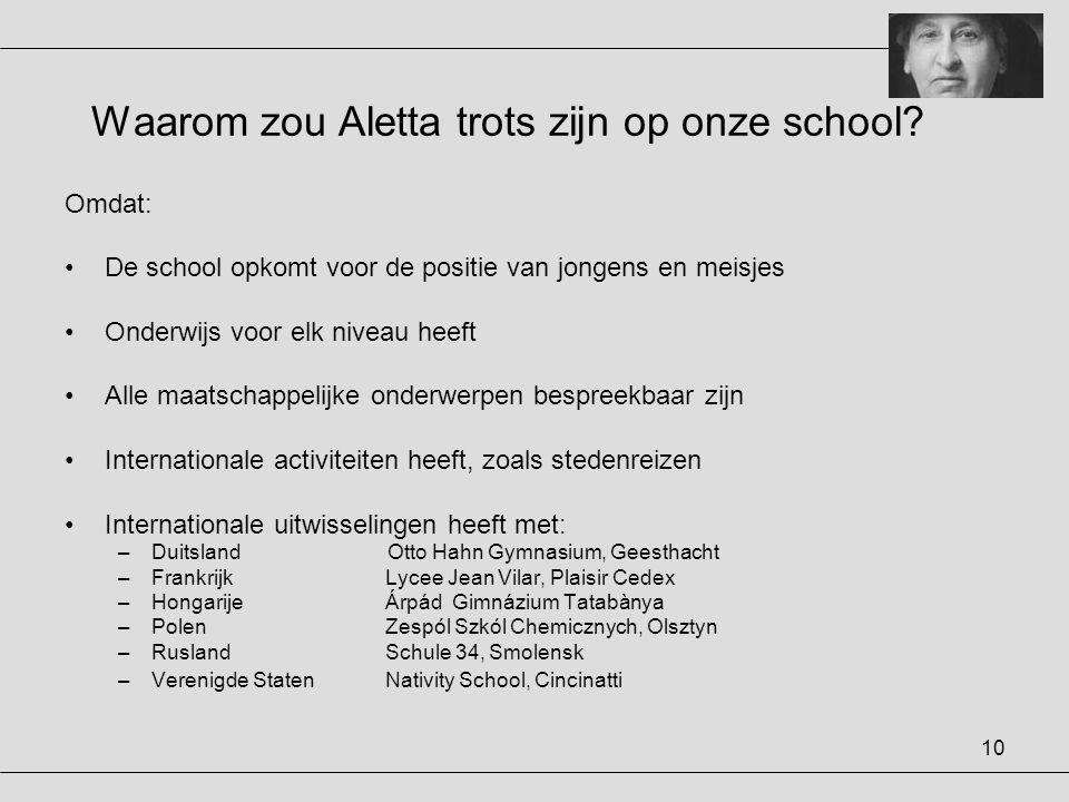 Waarom zou Aletta trots zijn op onze school