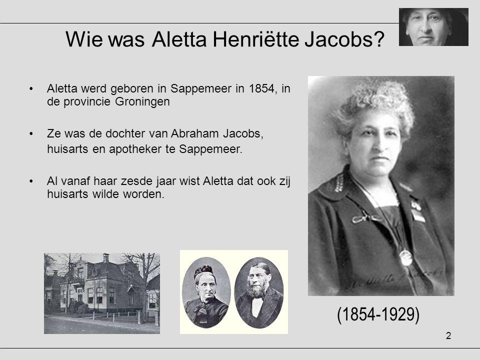 Wie was Aletta Henriëtte Jacobs