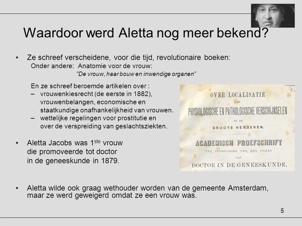 Waardoor werd Aletta nog meer bekend