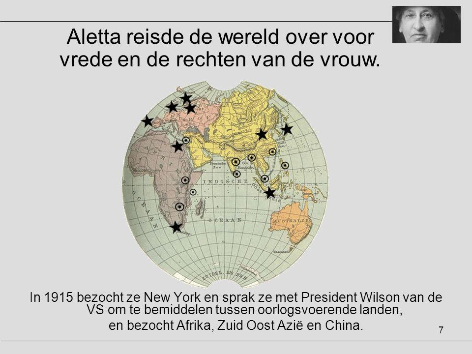Aletta reisde de wereld over voor vrede en de rechten van de vrouw.