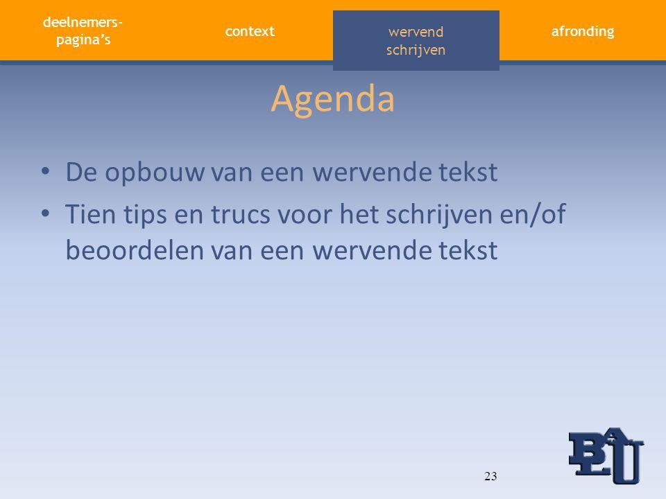 Agenda De opbouw van een wervende tekst