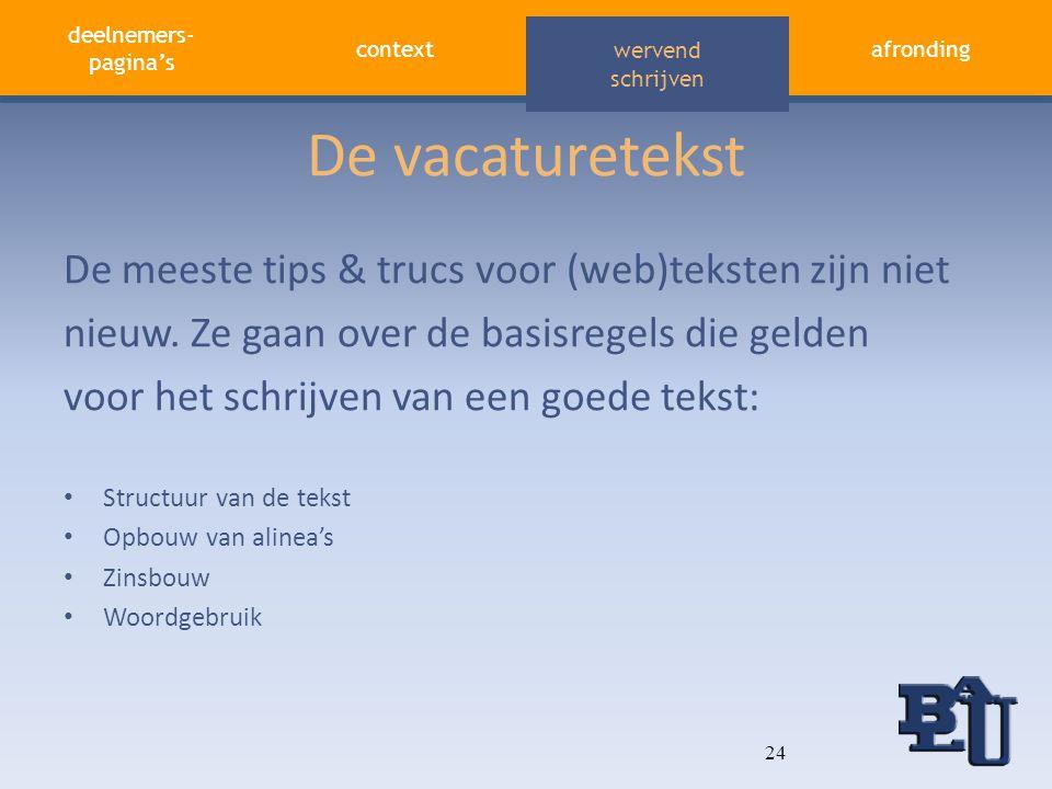 De vacaturetekst De meeste tips & trucs voor (web)teksten zijn niet