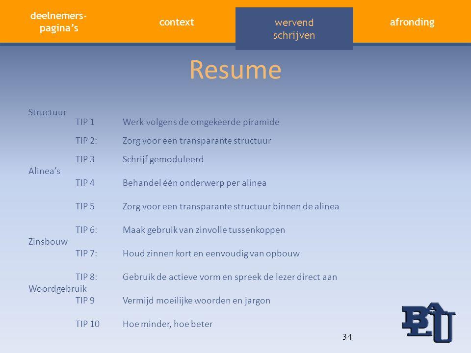 Resume Structuur TIP 1 Werk volgens de omgekeerde piramide
