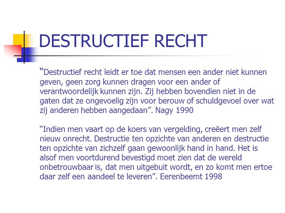 DESTRUCTIEF RECHT