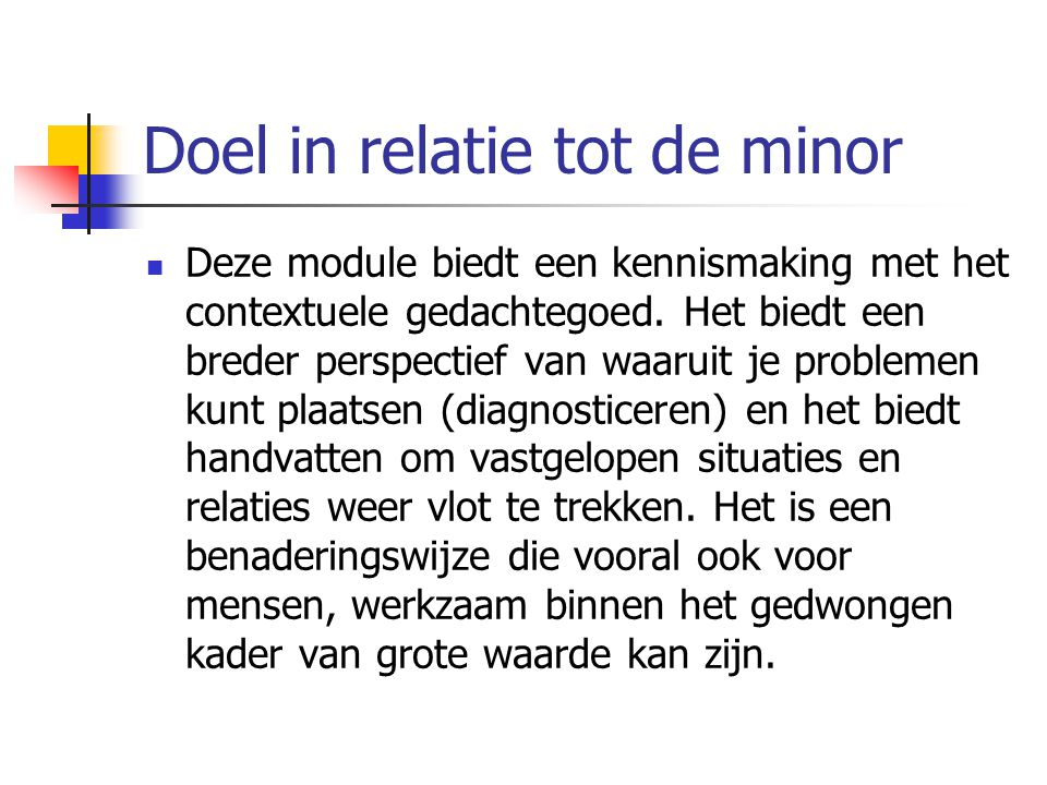Doel in relatie tot de minor