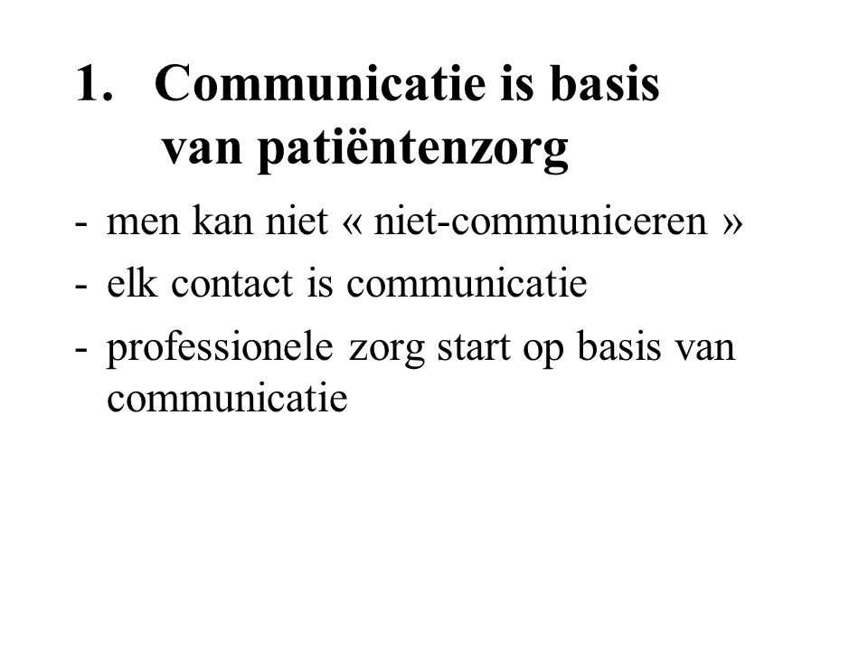 Communicatie is basis van patiëntenzorg