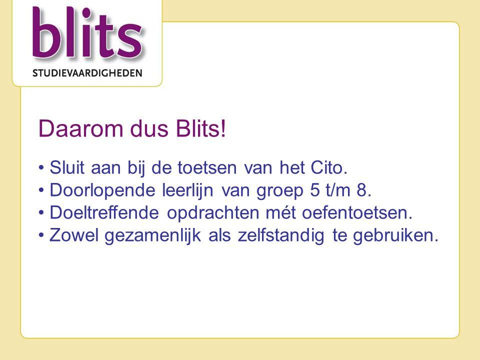 Daarom dus Blits! Sluit aan bij de toetsen van het Cito.