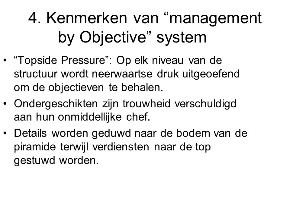 4. Kenmerken van management by Objective system