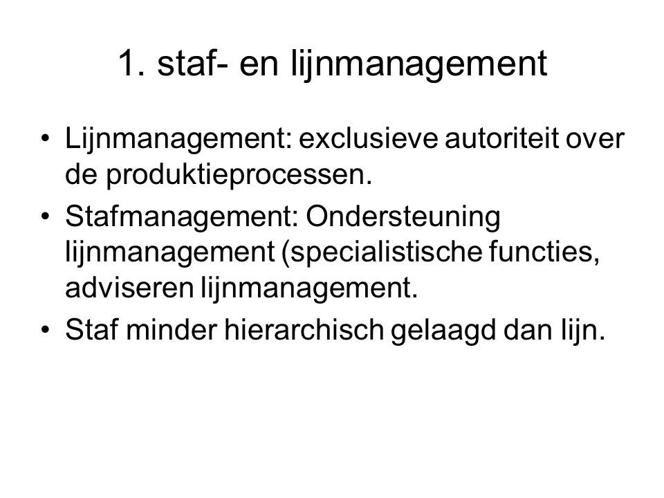 1. staf- en lijnmanagement