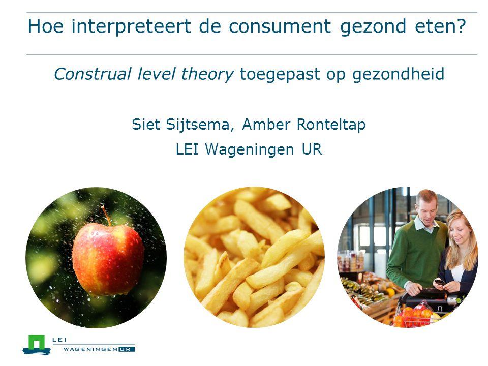 Hoe interpreteert de consument gezond eten