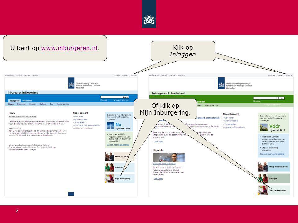 U bent op www.inburgeren.nl.
