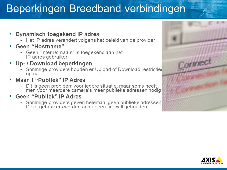 Beperkingen Breedband verbindingen