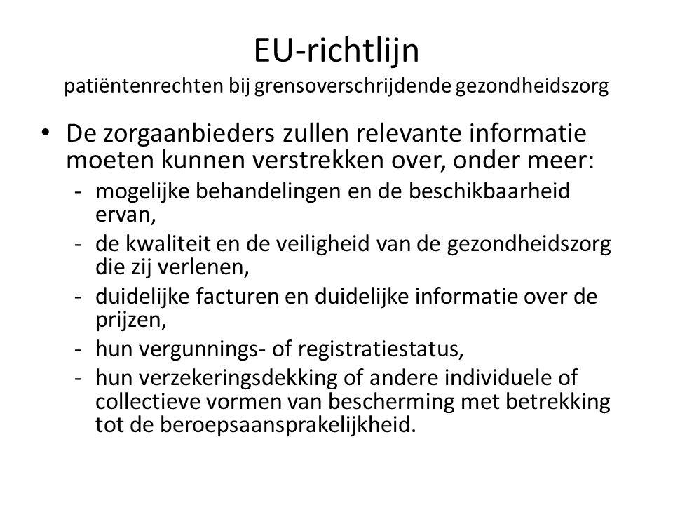 EU-richtlijn patiëntenrechten bij grensoverschrijdende gezondheidszorg