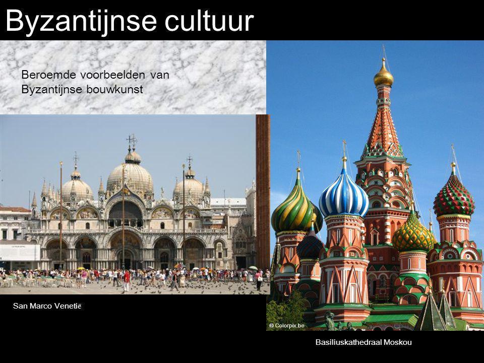 Byzantijnse cultuur Beroemde voorbeelden van Byzantijnse bouwkunst