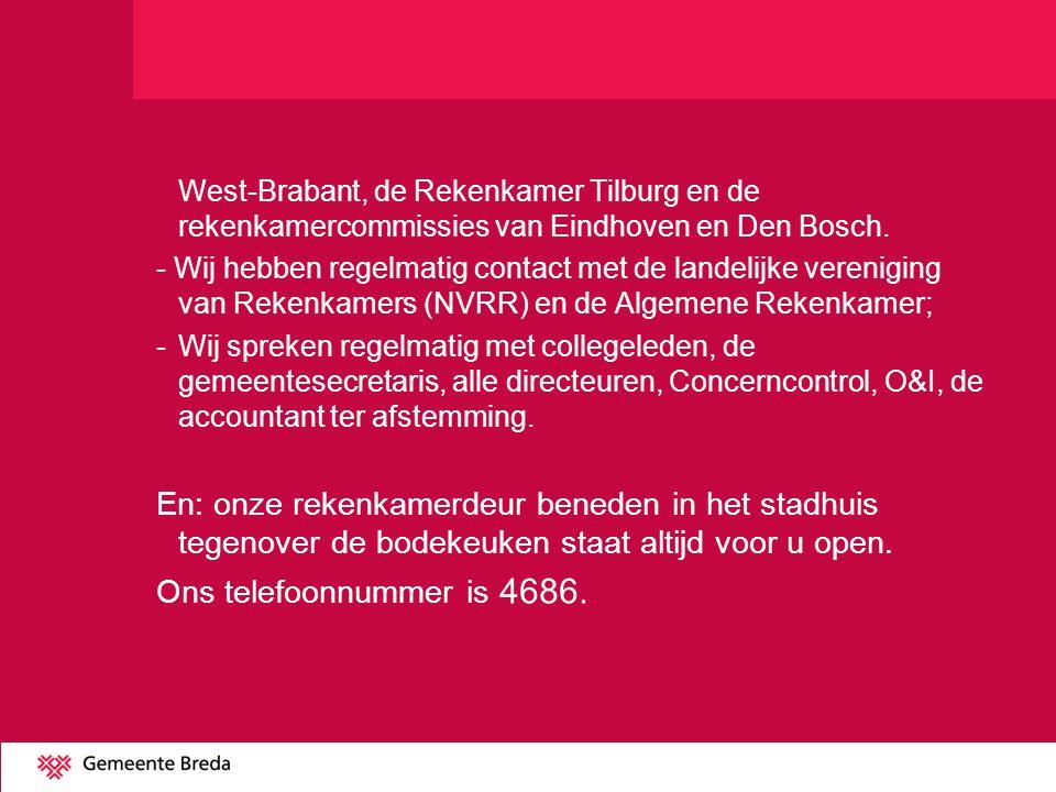 West-Brabant, de Rekenkamer Tilburg en de rekenkamercommissies van Eindhoven en Den Bosch.
