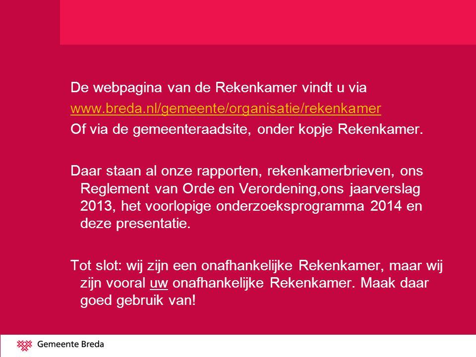 De webpagina van de Rekenkamer vindt u via www. breda