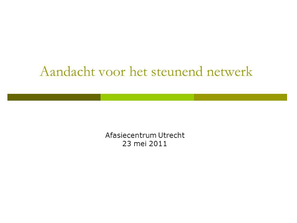 Aandacht voor het steunend netwerk