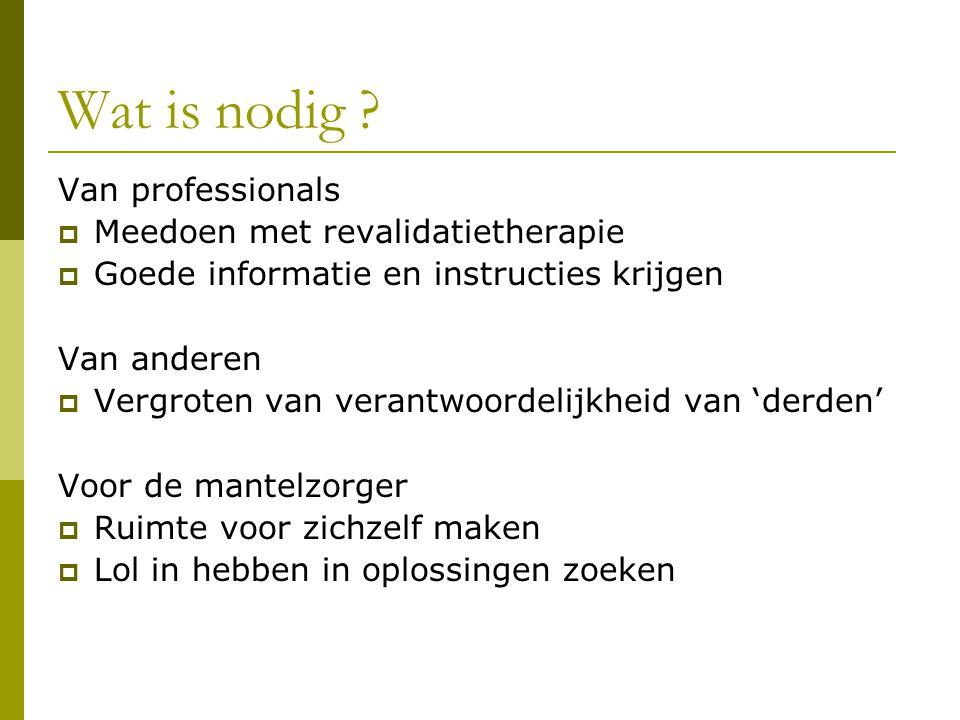 Wat is nodig Van professionals Meedoen met revalidatietherapie