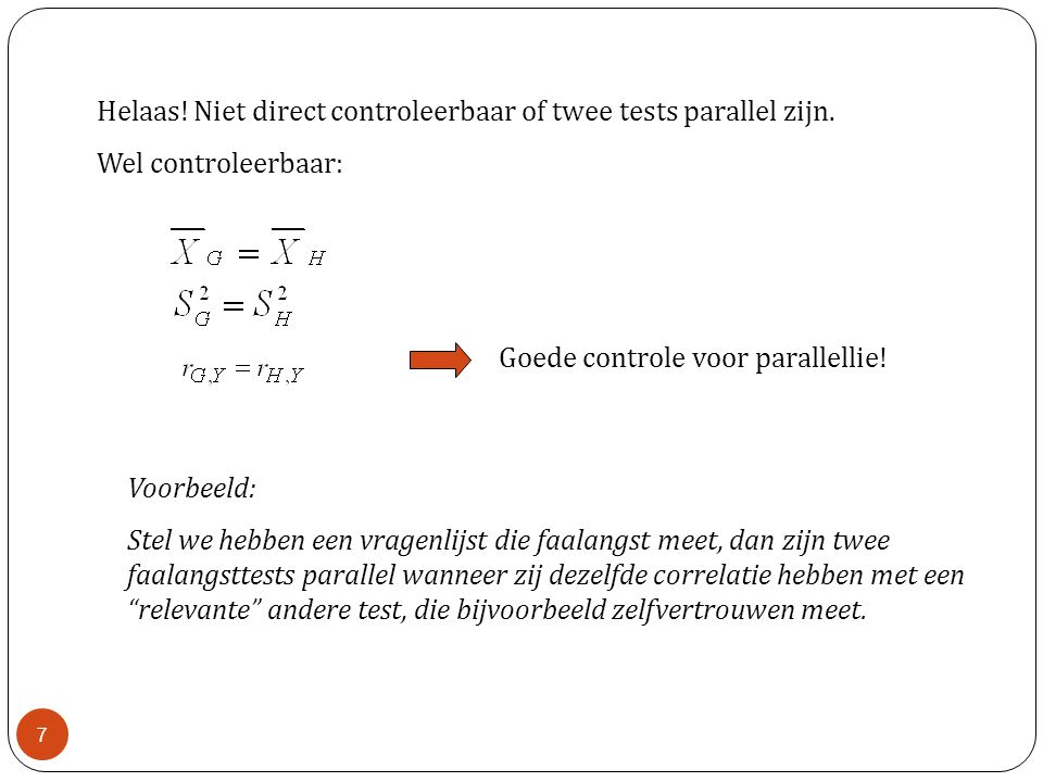 Helaas! Niet direct controleerbaar of twee tests parallel zijn.