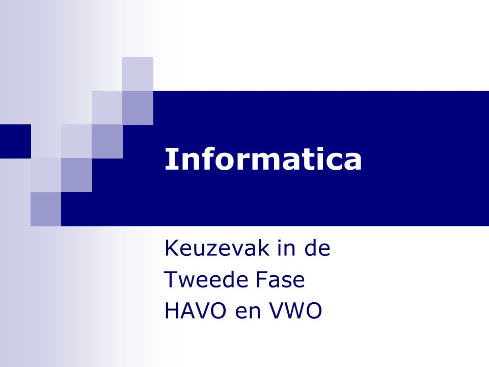 Keuzevak in de Tweede Fase HAVO en VWO