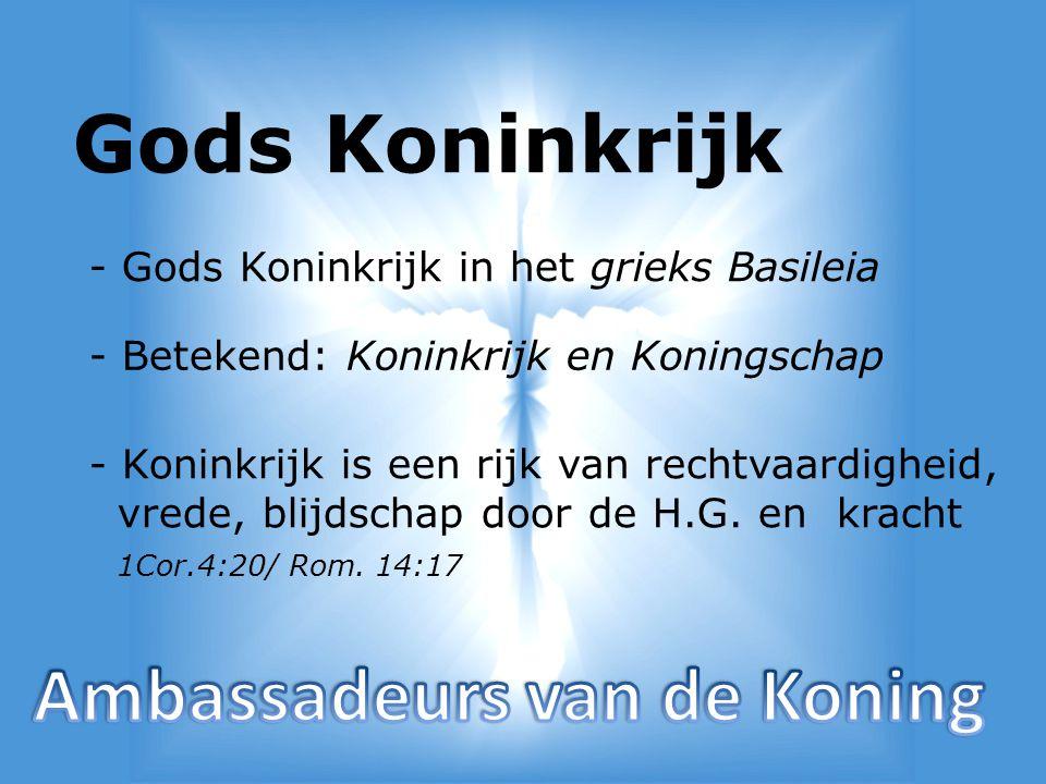 Gods Koninkrijk Ambassadeurs van de Koning
