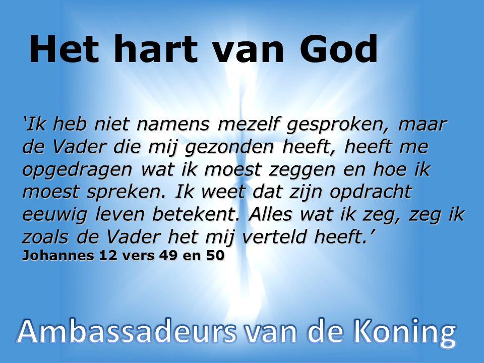 Het hart van God Ambassadeurs van de Koning
