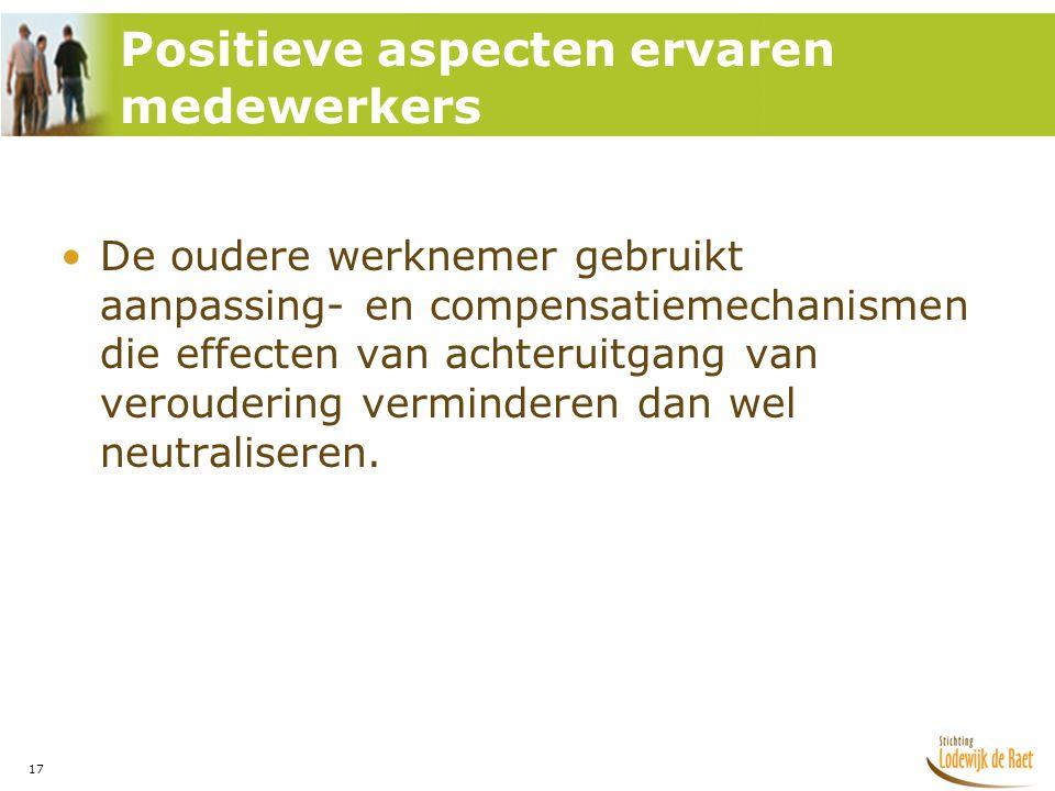 Positieve aspecten ervaren medewerkers