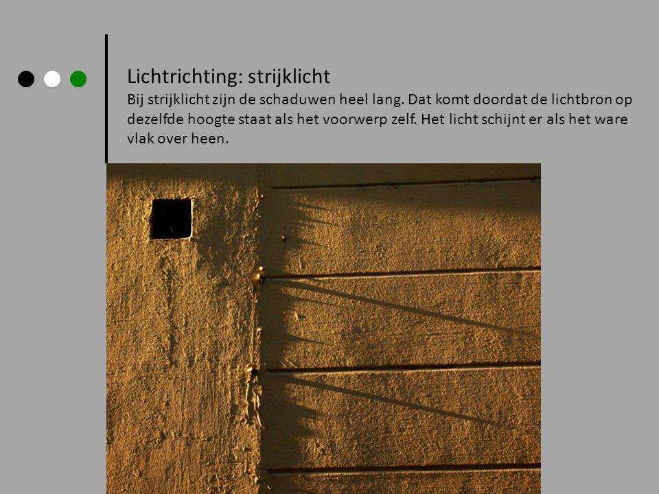 Lichtrichting: strijklicht
